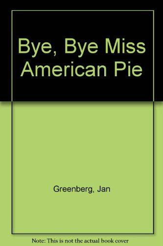 9780671621865: Bye, Bye Miss American Pie