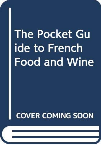 9780671622053: The pocket guide to French food and wine