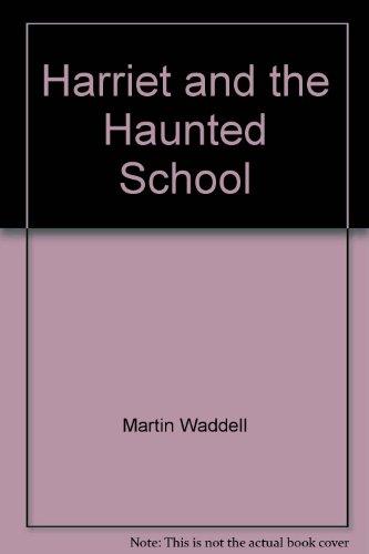 9780671622152: Harriet and the Haunted School