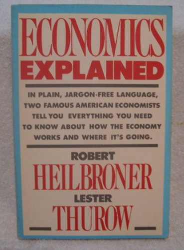 9780671622367: ECONOMICS EXPLAINED (A Touchstone book)
