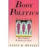 9780671622435: Body Politics: Power, Sex and Nonverbal Communication (Patterns of Social Behavior Series)