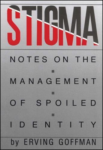 9780671622442: Stigma: Notes on the Management of a Spoiled Identity