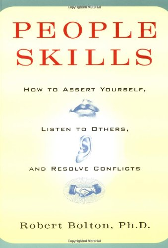 9780671622480: People Skills: How to Assert Yourself, Listen to Others, and Resolve Conflicts