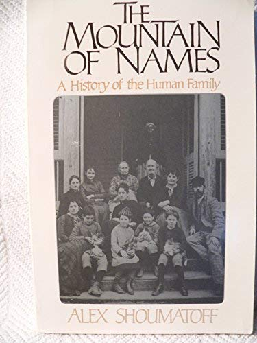 9780671622596: The Mountain of Names: A History of the Human Family