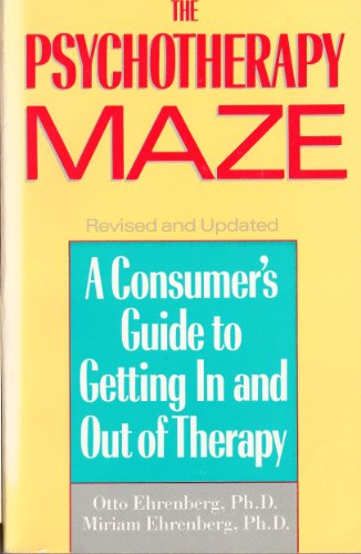 9780671622879: The Psychotherapy Maze: A Consumer's Guide to Getting in and Out of Therapy