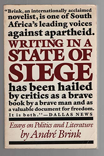 Writing in a State of Siege: Essays on Politics and Literature