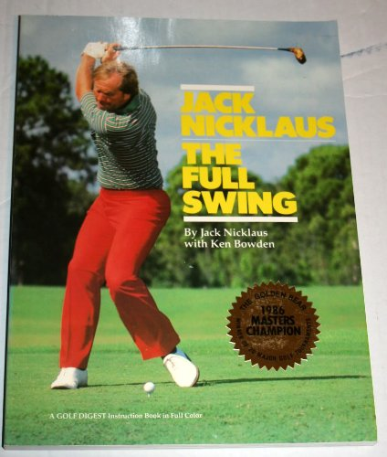 9780671623159: Jack Nicklaus The Full Swing