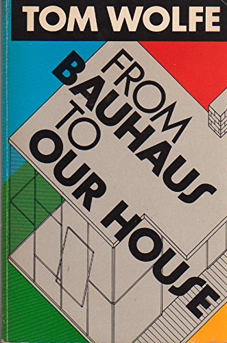 9780671623302: FROM BAUHAUS OUR T