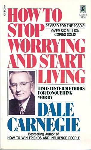 9780671623944: Title: How to Stop Worrying and Start Living