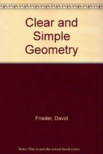 9780671623982: Clear and Simple Geometry