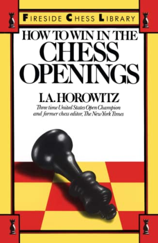 9780671624262: How to Win in the Chess Openings (Fireside Chess Library)