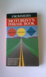 Frommer's Motorist's Phrase Book (0671624318) by Frommer, Arthur