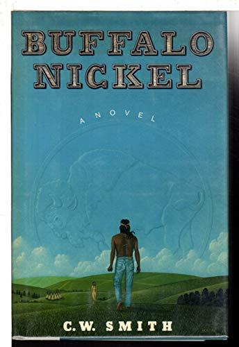 Buffalo Nickel: Smith, C. W.