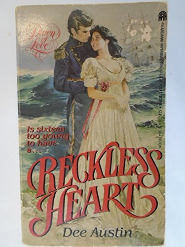 9780671624620: Reckless Heart (Dawn of Love)