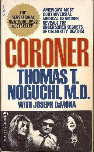 Coroner: Noguchi