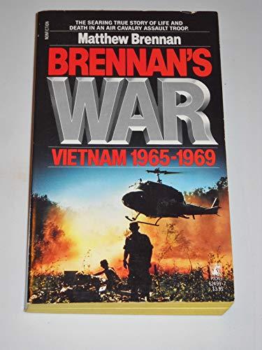 9780671624996: Brennan's War: Vietnam 1965-1969