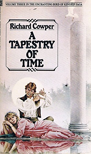 9780671625009: A TAPESTRY OF TIME (Enchanting Bird of Kinship Saga, Vol 3)