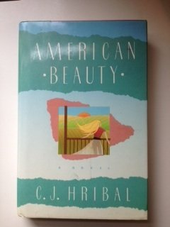 American Beauty: Hribal, C. J.