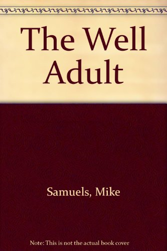 9780671625405: The Well Adult