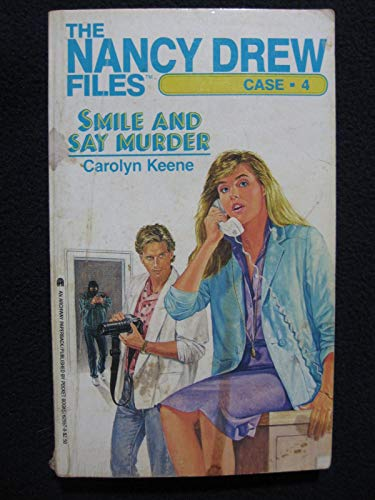 9780671625573: Smile and Say Murder (Nancy Drew Casefiles, Case 4)