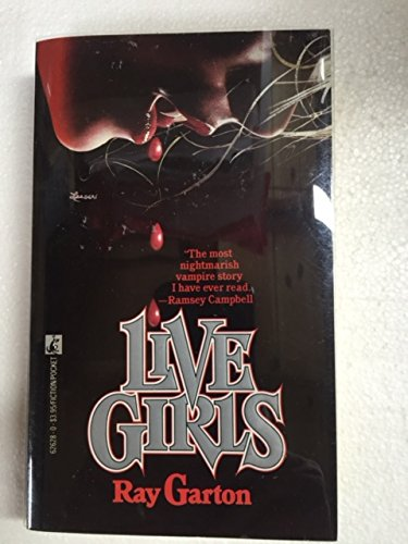 Live Girls: Garton, Ray