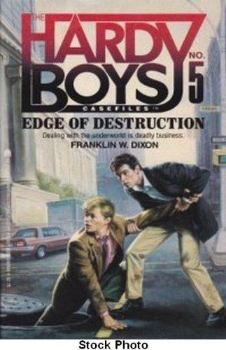 9780671626464: The Edge of Destruction (Hardy Boys Casefiles, No 5)