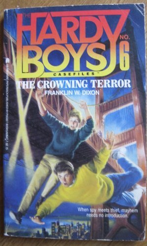 9780671626471: The Crowning Terror (Hardy Boys Casefiles, Case 6)