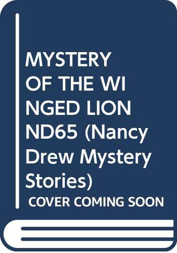 9780671626815: MYSTERY OF THE WINGED LION ND65 (Nancy Drew Mystery Stories)