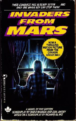 Invaders from Mars: A Novel (0671626973) by Ray Garton; Dan O'Bannon; Don Jakoby; Richard Blake