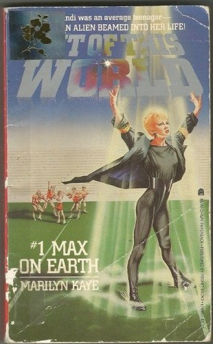 9780671626983: Max on Earth (Out of This World)