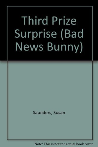 9780671627133: Third Prize Surprise (Bad News Bunny)