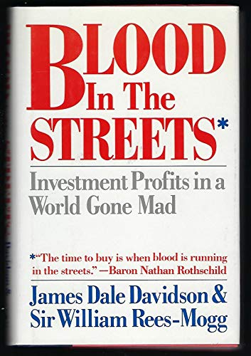 9780671627355: Blood in the Streets: Investment Profits in a World Gone Mad