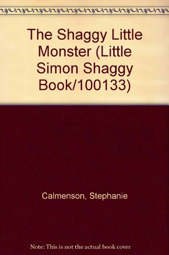 9780671627386: The Shaggy Little Monster (Little Simon Shaggy Book/100133)