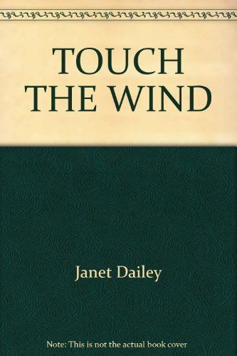 Touch the Wind (9780671627416) by Janet Dailey