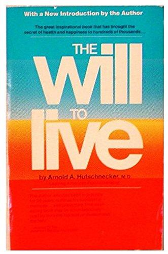 9780671627515: The Will to Live