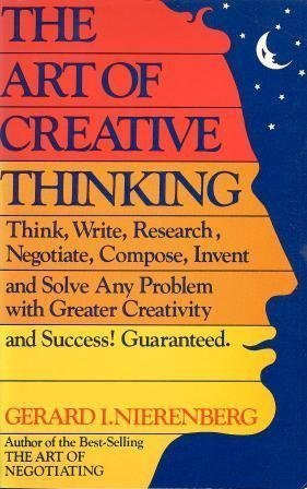 9780671627546: The Art of Creative Thinking