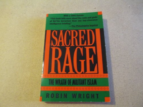 9780671628116: SACRED RAGE: The Wrath of Militant Islam