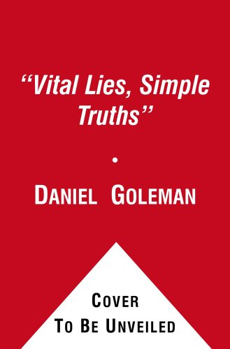 9780671628154: Vital Lies, Simple Truths: Psychology of Self Deception