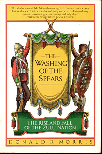 [signed] Washing of the Spears, The. the Rise and Fall of the Zulu Nation 9780671628222 unmarked text, cover creases