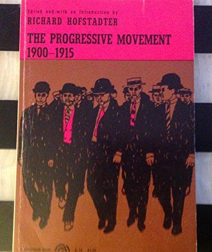9780671628246: The Progressive Movement: 1900-1915 (Touchstone Book)