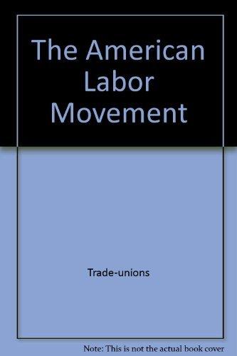9780671628277: The American Labor Movement (Touchstone Books (Paperback))