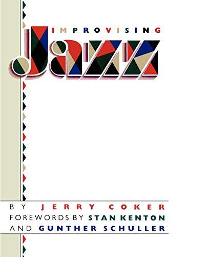 Improvising Jazz (A Fireside Book): Jerry Coker; Stan