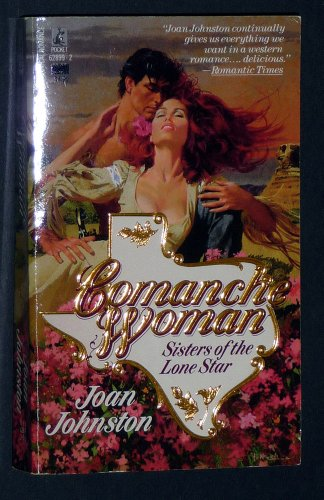 Comanche Woman (2nd in Sisters of Lone Star): Joan Johnston