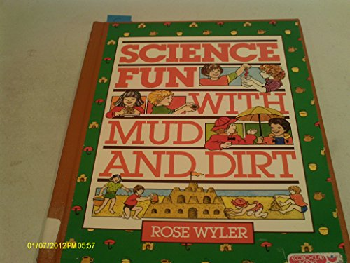 9780671629045: Science Fun with Mud and Dirt