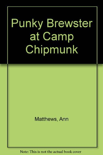 9780671629052: Punky Brewster at Camp Chipmunk