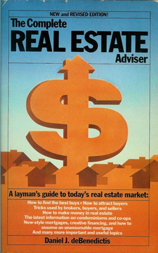 The Complete Real Estate Adviser: Daniel J. deBenedictis