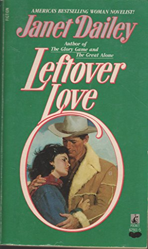 Leftover Love (0671629115) by Janet Dailey