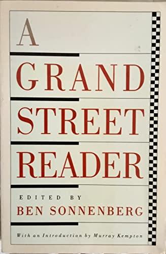 A Grand Street Reader: Sonnenberg, Ben