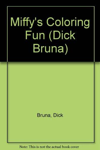 Miffy's Coloring Fun, Colouring Fun: BRUNA Dick