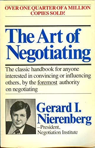 9780671629991: The Art of Negotiating